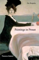 Paintings in Proust: A Visual Companion to In Search of Lost Time артикул 70d.