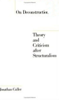 On Deconstruction: Theory and Criticism after Structuralism артикул 72d.