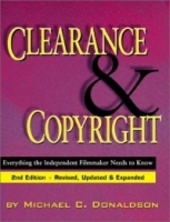 Clearance and Copyright: Everything the Independent Filmmaker Needs to Know артикул 133d.