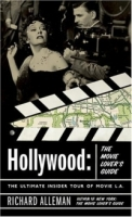 Hollywood: The Movie Lover's Guide : The Ultimate Insider Tour of Movie L A артикул 146d.