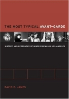 The Most Typical Avant-Garde : History and Geography of Minor Cinemas in Los Angeles артикул 148d.