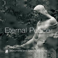 Eternal Peace: Monuments And Sounds Of Silence артикул 198d.