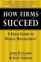 How Firms Succeed: A Field Guide to Design Management артикул 78d.