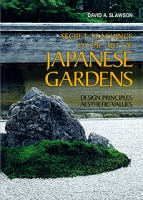 Secret Teachings in the Art of Japanese Gardens: Design Principles, Aesthetic Values артикул 91d.