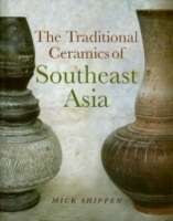 The Traditional Ceramics of Southeast Asia артикул 113d.