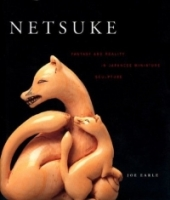 Netsuke: Fantasy And Reality In Japanese Miniature Sculpture артикул 138d.